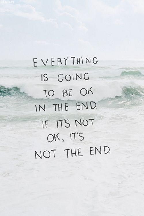 博18 Everything is going to be ok in the end. If it's not ok, it's not the end.